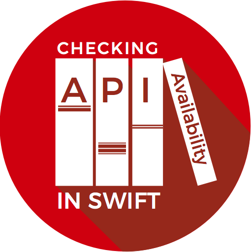 Checking API Availability in Swift